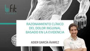 Razonamiento clínico del Dolor Inguinal basado en la evidencia