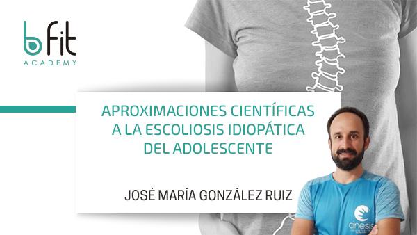 Aproximaciones científicas a la Escoliosis Idiopática del adolescente